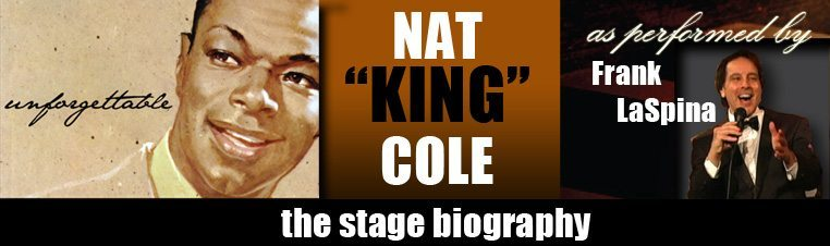an introduction to the life and history of nat king cole Nathaniel adams coles, known professionally as nat king cole, was an american jazz pianist and vocalist he recorded over one hundred songs that became hits on the pop charts his trio was the model for small jazz ensembles that followed cole also acted in films and on television and performed on broadway he was the first black man to host an american television series.